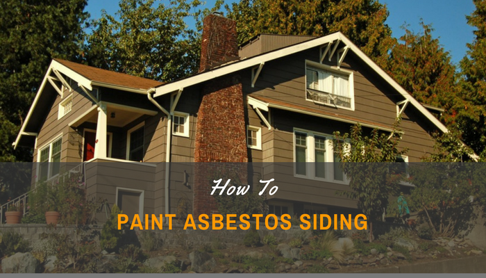 How to Paint Asbestos Siding